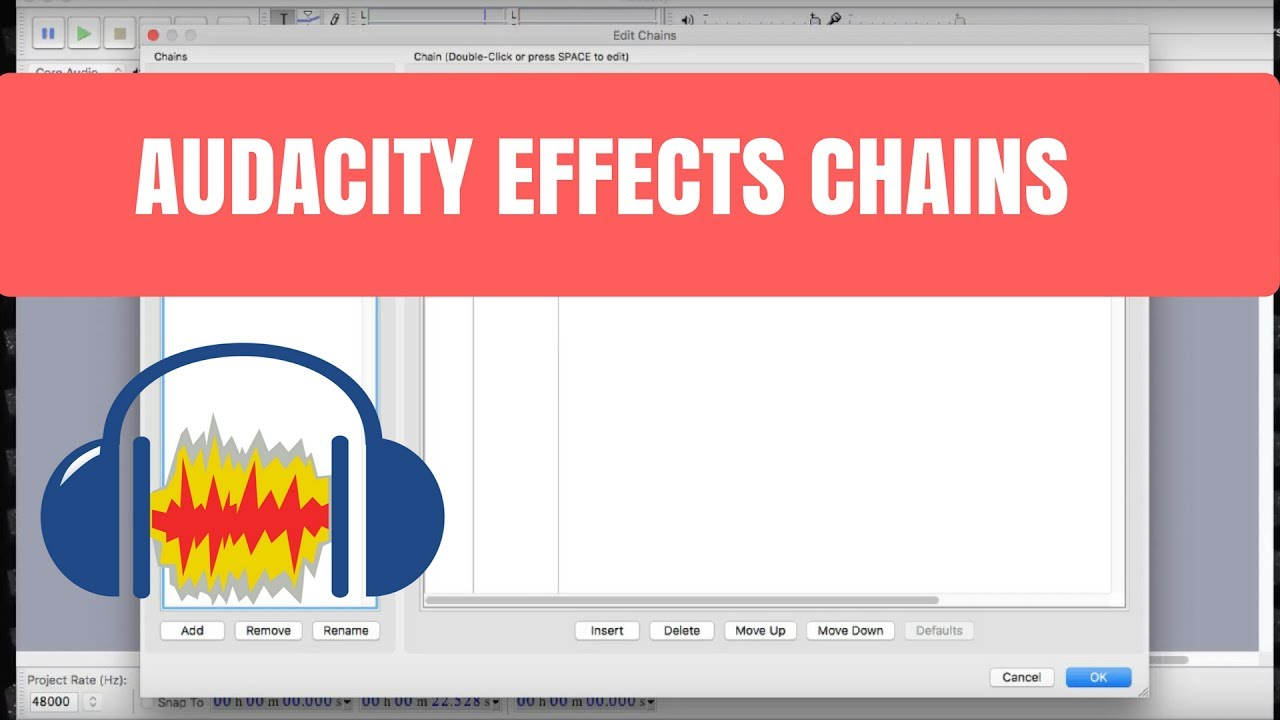 Creating Effect Chains in Audacity