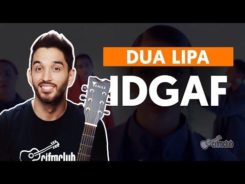 IDGAF - Dua Lipa (aula de violão simplificada)