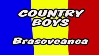 Country Boys - Brasoveanca