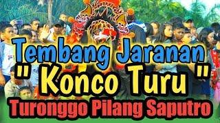 "Tembang Jaranan "" Konco Turu "" Versi Jaranan Turonggo Pilang Saputro"