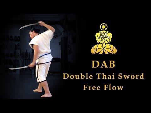 DAB - Basic Double Thai Sword Free Flow (the original Krabi Krabong)