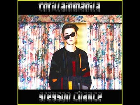Thrilla In Manila - Greyson Chance