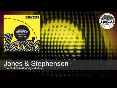 Jones & Stephenson - The First Rebirth (Original Mix)