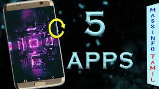 உபயோகமான 5 ANDROID APPS | TECH TIPS in TAMIL | VIDEO WALLPAPER
