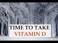 Why we need vitamin D supplements in the winter