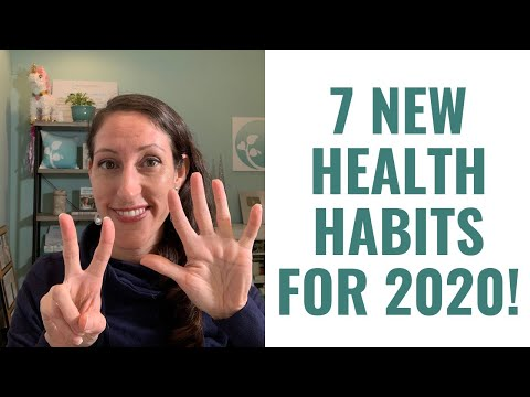 7 Healthy LIFE CHANGING Habits to Start in 2020!  Kick of a Healthy Lifestyle in 2020