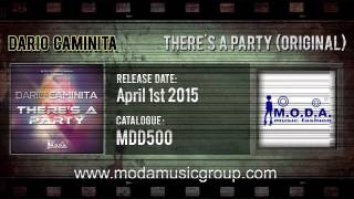 Watch Dario Caminita Theres A Party video