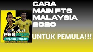 CARA MAIN FTS MALAYSIA 2020 UNTUK PEMULA!!!