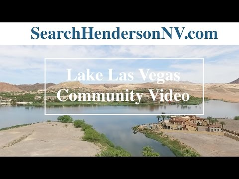 Living in Henderson, NV: Lake Las Vegas