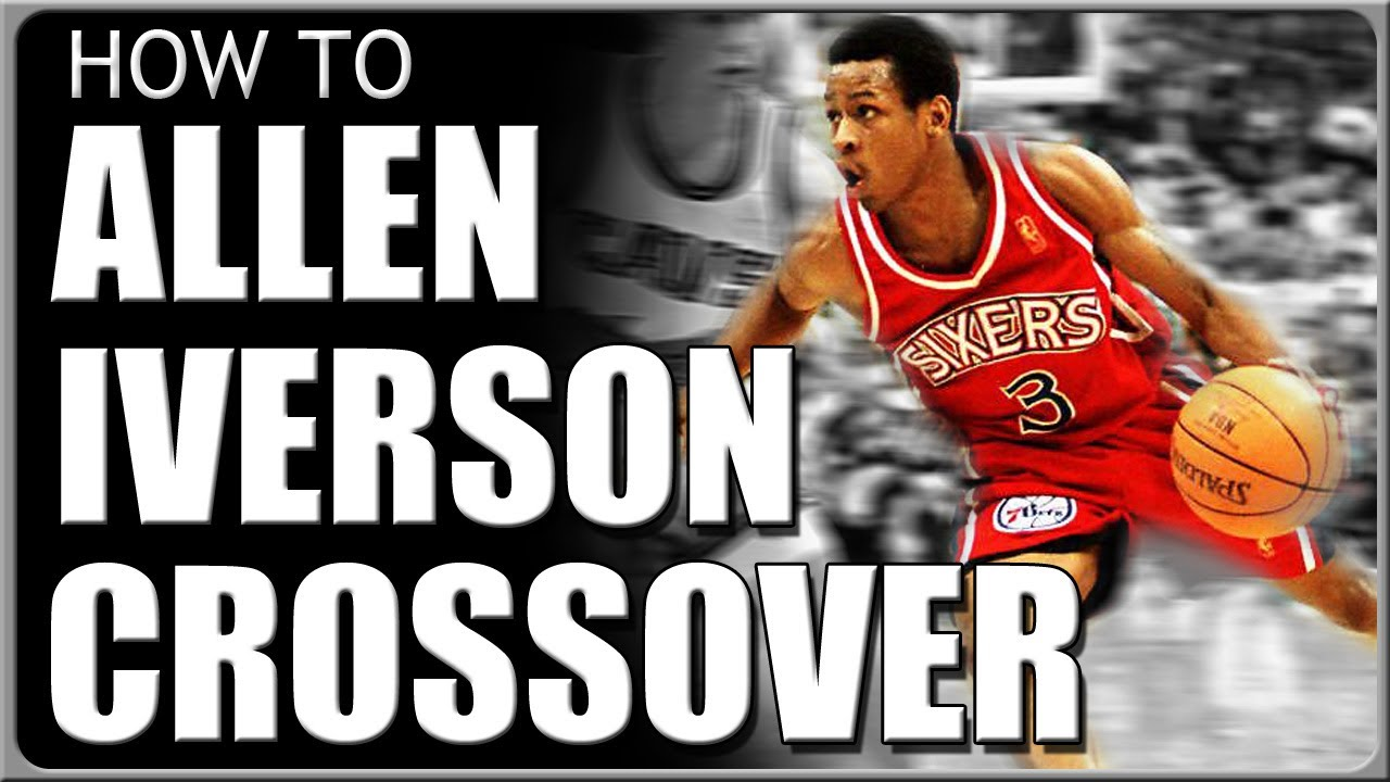 Allen Iverson Crossover: How To Do Basketball Moves - YouTube