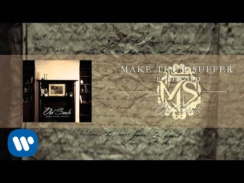 Make Them Suffer - Foreword [Official Audio]