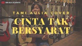 Download lagu cinta tak bersyarat Element ( tami aulia cover )
