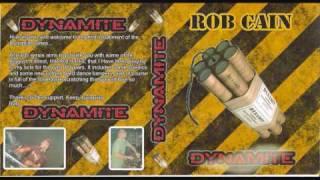 dj rob cain dynamite