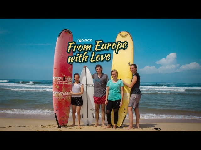 From Europe with Love - Surfing India (Mantra Surf Club)