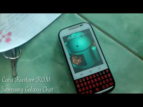 Cara Kustom ROM Samsung Galaxy Chat Menjadi Samsung S4