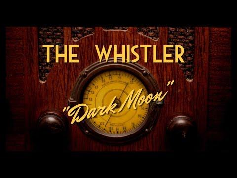 "Classic Mystery Radio-The Whistler-""Dark Moon"""