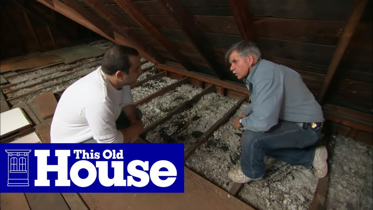 How To Beef Up Attic Insulation This Old House