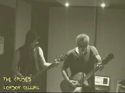 The Crudes - London Calling