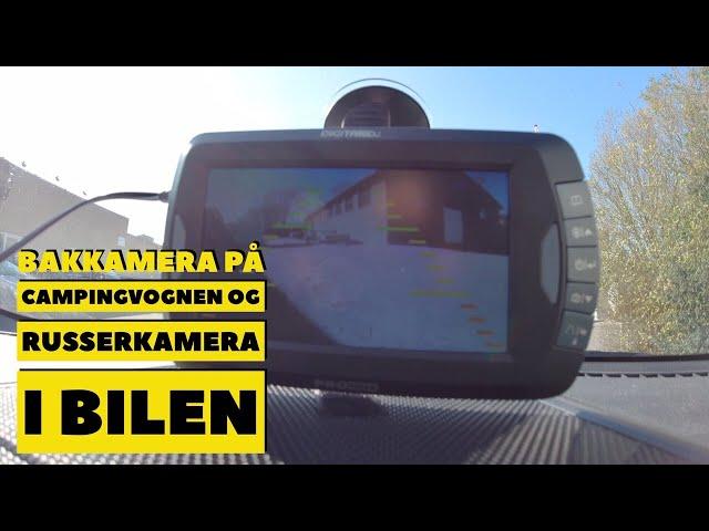 Bakkamera på campingvognen og russerkamera i bilen