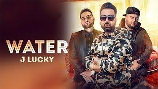 WATER J Lucky ft. Gurlez Akhtar (Official ) Karan Aujla | Deep Jandu