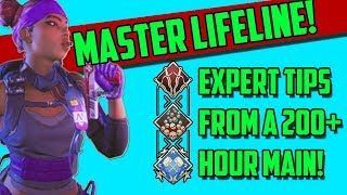 Expert Tips I Learned After 200 Hours Playing Lifeline In Apex Legends!