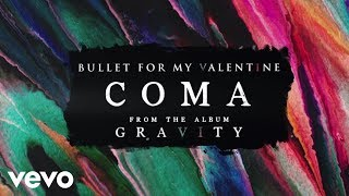 Bullet For My Valentine - Coma (Audio)