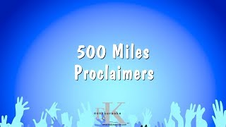 500 Miles - Proclaimers (Karaoke Version)