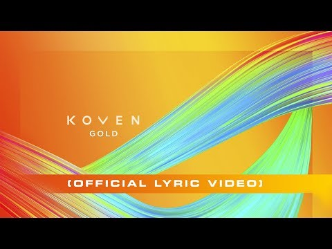 Koven - Gold (Official Lyric Video)