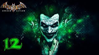 Batman: Arkham Asylum [60 FPS] прохождение на геймпаде часть 12 Не уберёг глупую
