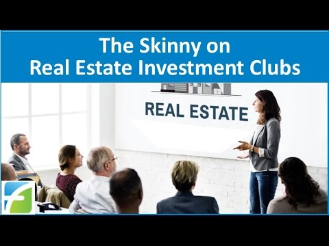 The Skinny on Real Estate Investment Clubs