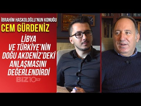 Cem Gürdeniz Türkiye ve Libya'nın Doğu Akdenizdeki Anlaşmasını Değerlendirdi | Libya Mutabakatı