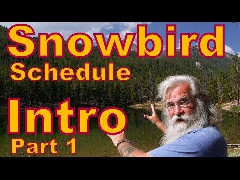 Snowbird Schedule: Introduction, Where to go When