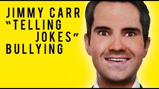 Jimmy Carr - Telling Jokes - Bullying