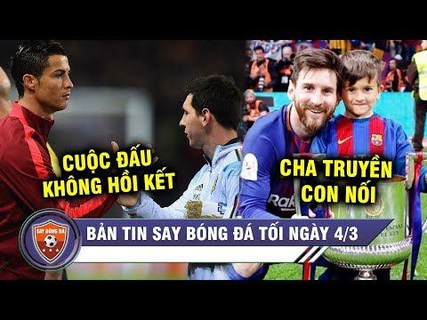 TIN TỐI 4/3 | Ronaldo và Messi thiết lập một loạt KỶ LỤC - Con trai Messi lập CÚ ĐÚP gây sốt mạng XH