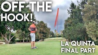 OFF THE HOOK! -  La Quinta Course Vlog vs Matt Fryer vs The Average Golfer - Final Part