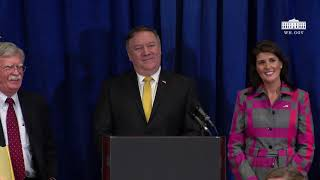 Ambassador Nikki Haley and National Security Advisor John Bolton Hold a Press Conference