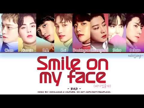 EXO (엑소) – SMILE ON MY FACE (여기 있을게) (Coded Lyrics Eng/Rom/Han/가사)