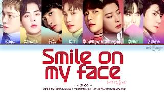 EXO (엑소) - SMILE ON MY FACE (여기 있을게) (Coded Lyrics Eng/Rom/Han/가사)