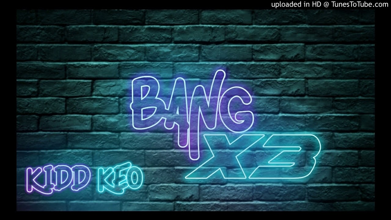 Kidd Keo-Bang X3