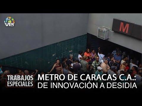 """Especial Caracas - Metro de Caracas de """"innovación"""" a """"desidia"""" - VPItv"""