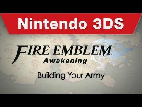 Nintendo 3DS - Fire Emblem Awakening Building Your Army Trailer
