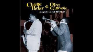 Charlie Parker & Dizzy Gillespie - Blue N