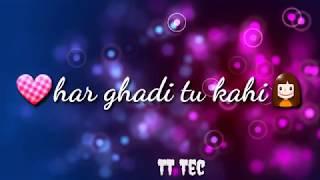 Baaton_ko_Teri_New_whatsapp_status by( TT Tech )