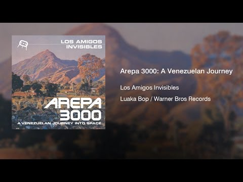 Los Amigos Invisibles - Arepa 3000: A Venezuelan Journey Into Space (2000) || Full Album ||