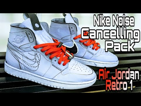 Nike House of Innovation Noise Cancelling Pack Jordan 1