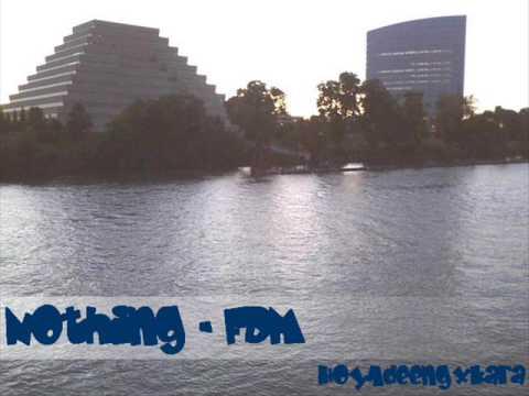Nothing - FDM [ + Ringtone]
