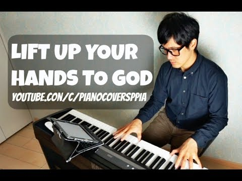 Lift Up Your Hands to God -Basil Valdez-  PianoCoversPPIA
