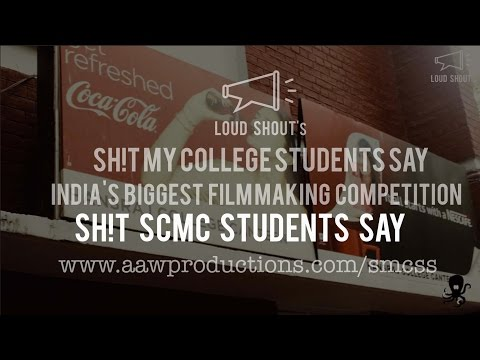 Sh!t Symbiosis Center for Mass Communication Students Say   India's BIGGEST Film Making Competition