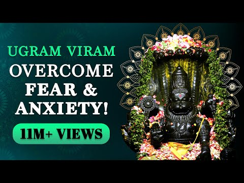 Ugram Viram - Ultimate prayer to overcome FEAR   Sri Narasimha Bija Mantra   ABHAYAM
