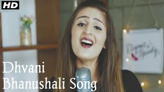 jab-tak-dhvani-bhanushali-new-song-2019-armaan-malik-zaiin-creatives-play-music